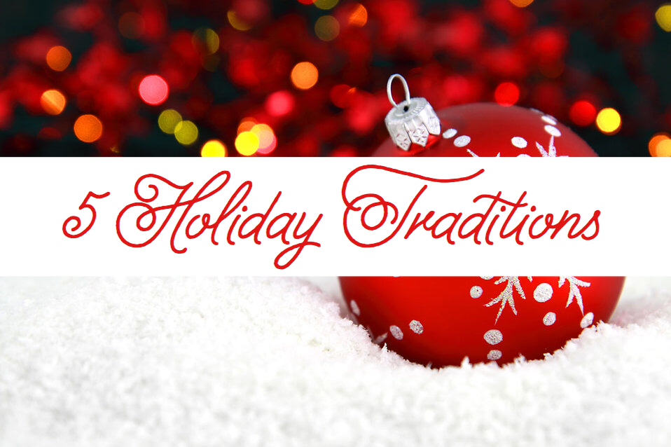 Blogmas Day 1: 5 Holiday Traditions